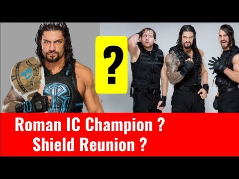 Roman Reigns Intercontinental Champ? Shield Reunion? WWE Future Plans For Roman Reigns Shield Hindi