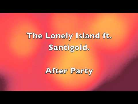 After Party - Lonely Island ft. Santigold
