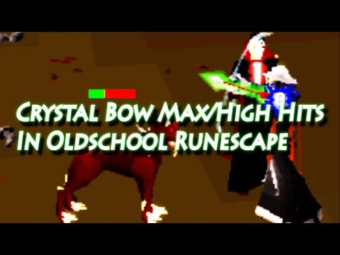 Crystal Bow Maxhigh Hits Oldschool Runescape Youtube