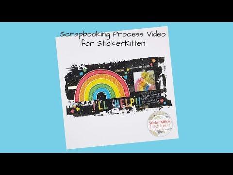 Scrapbooking Process Video - StickerKitten - I'll Help