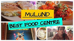 MULUND FOOD VLOG | BEST FOOD CENTRE IN MULUND | the_fabcan | Harshita
