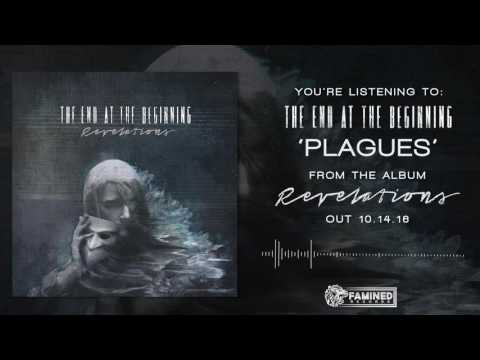The End At The Beginning - Revelations Full Album Stream [FAMINED RECORDS]