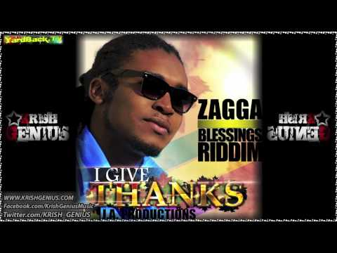 Zagga - I Give Thanks [Blessings Riddim] Sept 2012