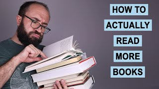 How to Actually Read More Books