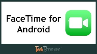 FaceTime for Android