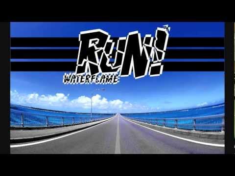 Waterflame -  Run! (HD)