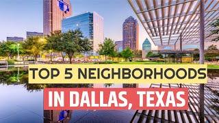 TOP 5 Best Neighborhoods In Dallas, Texas to Live in