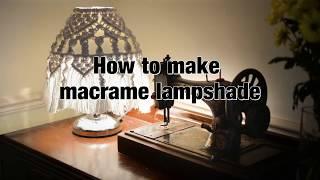 How to make macrame lampshade - DIY tutorial - boho style lampshade