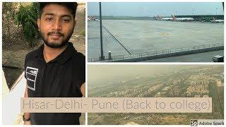 Hisar-Delhi-Pune (Back to college)....