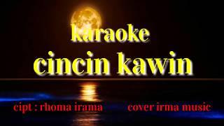 Cincin kawin karaoke cover irma music
