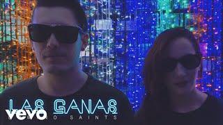 Domino Saints - Las Ganas (Official Lyric Video)