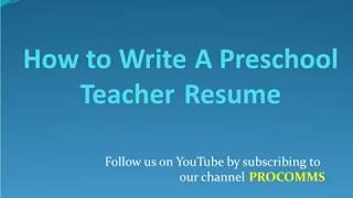 How To Write A Preschool teacher Resume   Preschool teacher Resume   Preschool teachers Resume