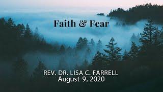 Faith And Fear August 9