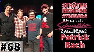 Sträter Bender Streberg – Der Podcast: Folge 68 mit Patrick Bach