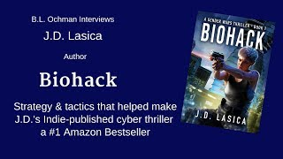 "J.D. Lasica's Strategy & Tactics for Making ""Biohack"" #1 on Amazon"