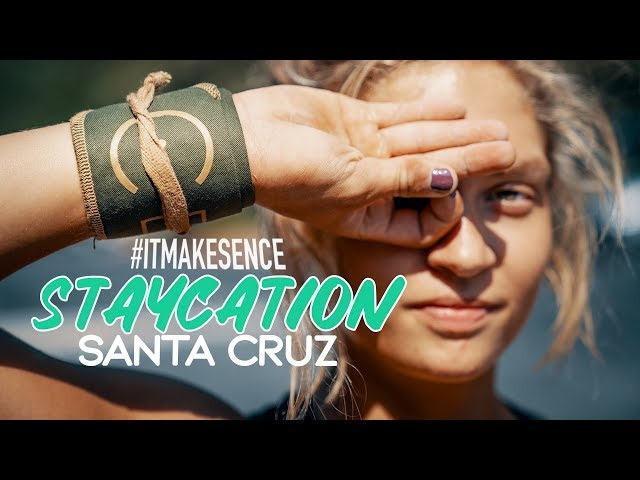 Brooke Ence - Santa Cruz Staycation with Teen Champ Haley Adams