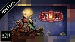Candle the power of the flame - XBM Plays - Xbox One