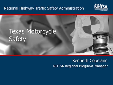 2015 Texas Motorcycle Safety Forum- Kenneth Copeland: NHTSA Motorcycle Safety Program Update