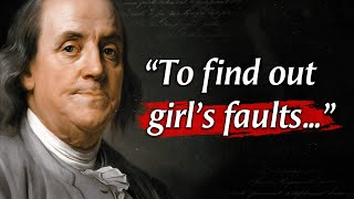 Benjamin Franklin's Quotes tнat tell a lot about ourselves | Life Changing Quotes
