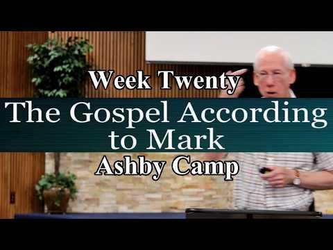 The Gospel According to Mark week 20