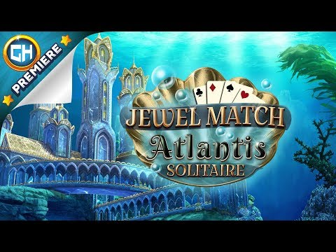 Jewel Match Atlantis Solitaire Gameplay Trailer   GameHouse Premiere Exclusive