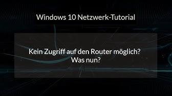 Kein Zugriff auf den Router möglich! Netzwerk Probleme bei der Verbindung zum Router lösen! Tutorial