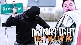RZESZOWIANIE UKRADLI NAM SAMOCHÓD! | Dying Light: Following [#16] (With: Dobrodziej)
