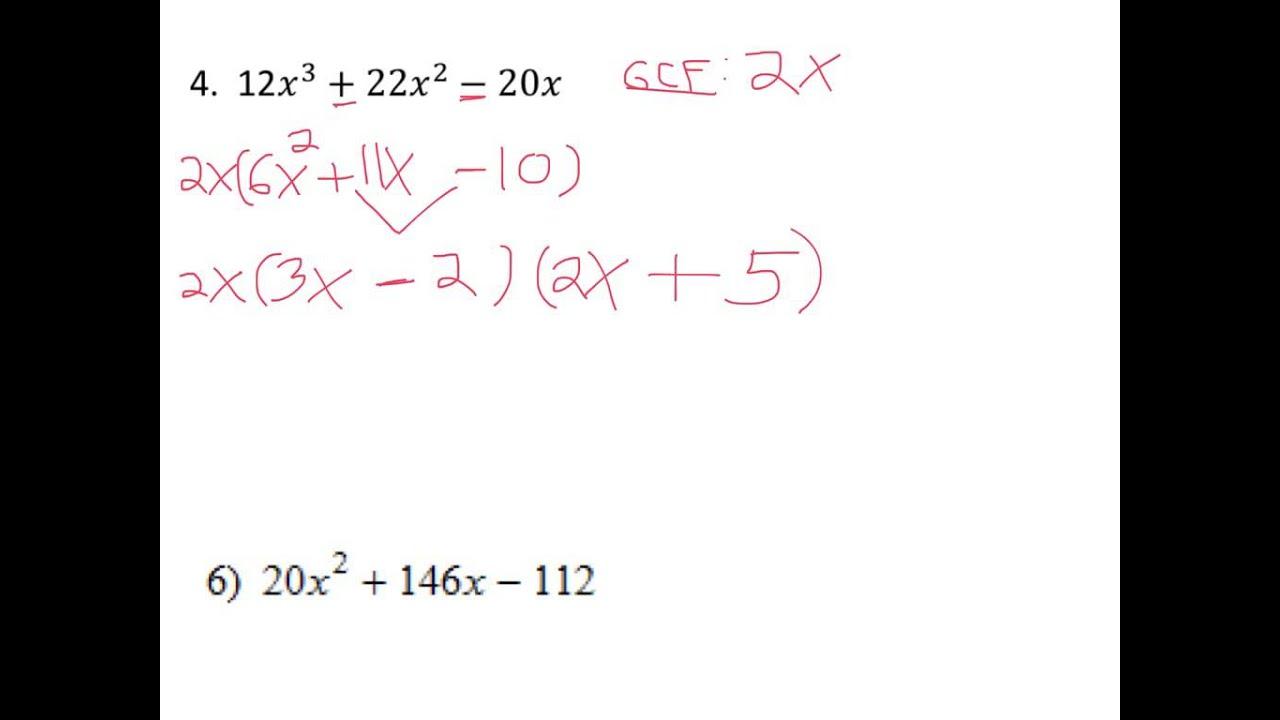 Factor Out Gcf Then Factor Quadratic Into 2 Binomials
