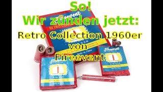 Wir zünden jetzt: Fireevent Retro Collection 1960er und Funke Böller