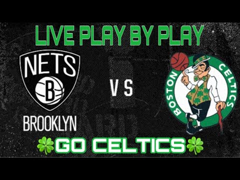 Boston Celtics Vs Brooklyn Nets Live Stream Play By Play And Reactions