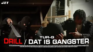 Tur-G - Drill / Dat is Gangster (Prod. by 6aby & Lyon-Beats).