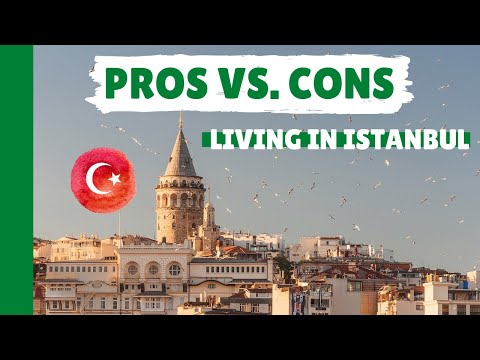 Istanbul, Turkey | The Pros & Cons of Living in One of The World's Most Amazing Cities