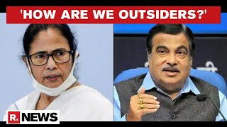 Union Minister Nitin Gadkari Hits Back At Mamata's 'Outsiders' Allegation In Bengal Rally