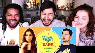 TVF TRUTH OR DARE: HUSBAND vs WIFE ft Permanent...