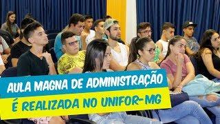 AULA MAGNA DE ADMINISTRAÇÃO É REALIZADA NO UNIFOR-MG