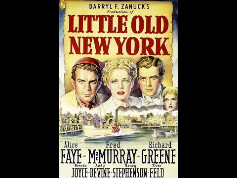 LITTLE OLD NEW YORK (1940) - Alice Faye - Fred Mac Murray - - SDC Films