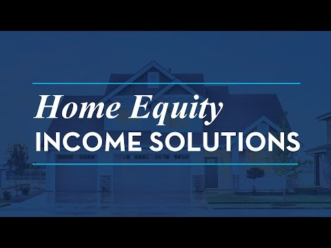 Home Equity Income Solutions [Webinar]