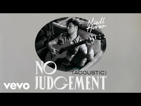 "Niall Horan - ""No Judgement"" (Acoustic Version)"