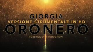 Giorgia - Oronero ( Versione Strumentale Hd) Base per Karaoke