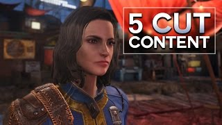 Fallout 4 - 5 Cut Content