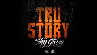 Shy Glizzy - Tru Story (Fxck Rap Intro)
