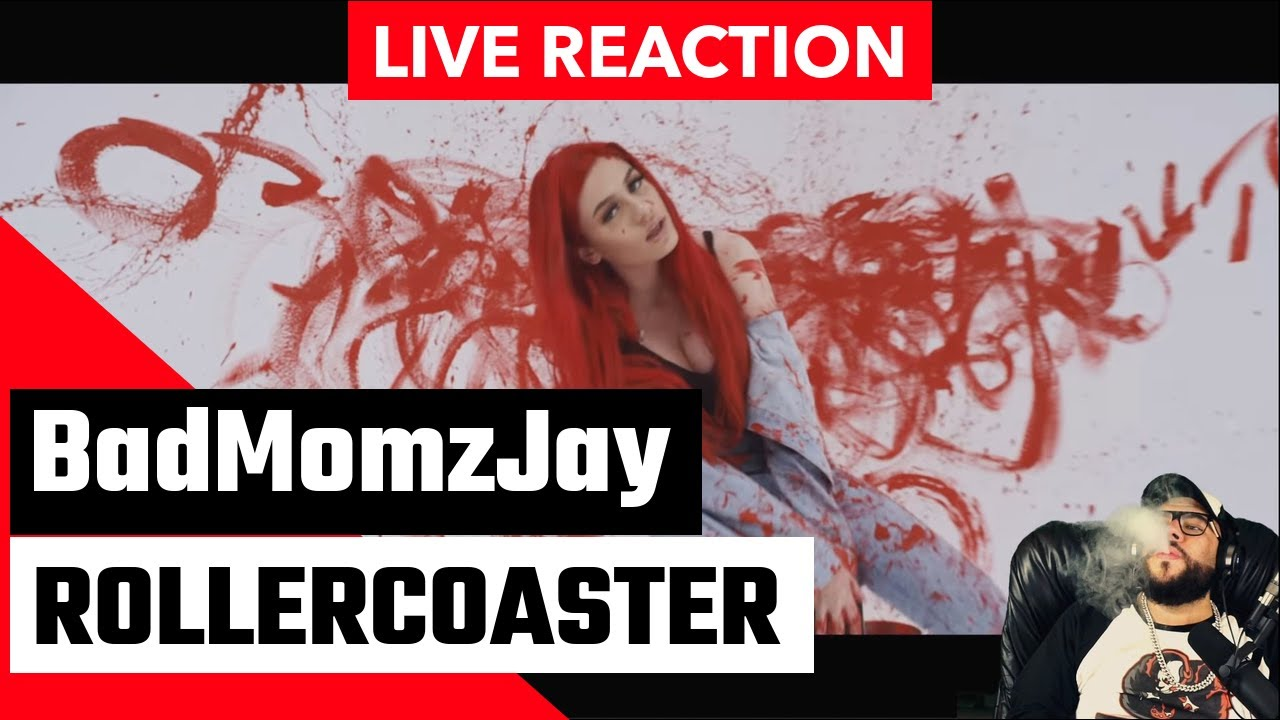 [ LIVE REACTION ] BADMOMZJAY - ROLLERCOASTER[ 1080p/60FPS ]
