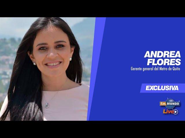 NotiMundo - Andrea Flores, Modelo de gestión para la operación del Metro de Quito