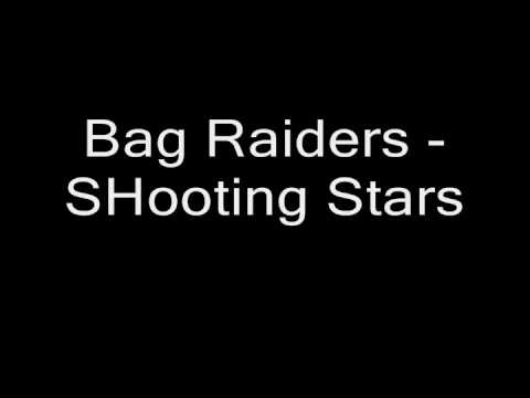 Bag Raiders  Shooting Stars