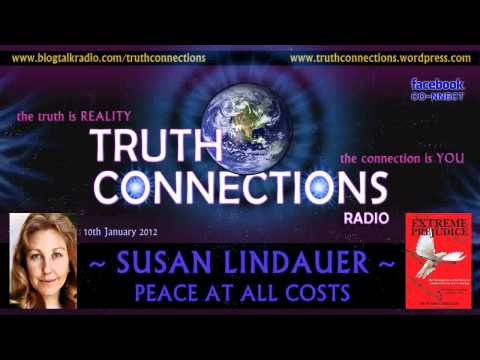 Susan Lindauer: Peace At All Costs - Truth Connections Radio
