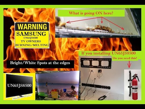 UN65JS8500 Samsung TV overheating/burning/ melting problem. Can it catch on FIRE? WATCH and SHARE.