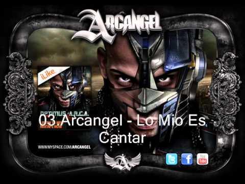 03.Arcangel - Lo Mio Es Cantar.
