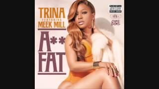 Trina - Ass Fat ft. Meek Mill (Instrumental) [Download Link] - Prod. Leevon