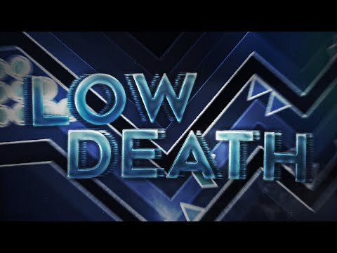 Low Death (Extreme Demon) By Migueword And KrmaL | Geometry Dash