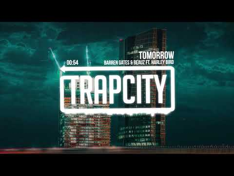 Barren Gates & BEAUZ - Tomorrow (ft. Harley Bird)